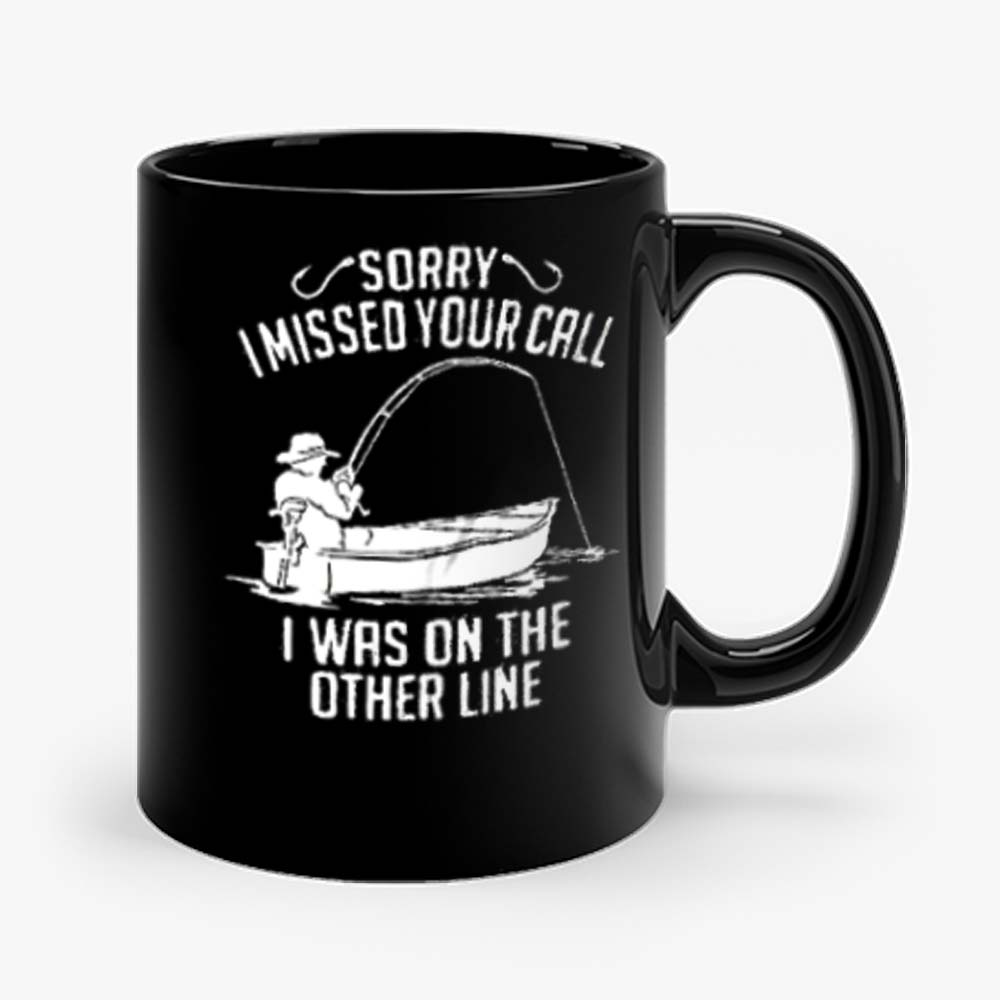 I Was On The Other Line Funny Fishing Mug