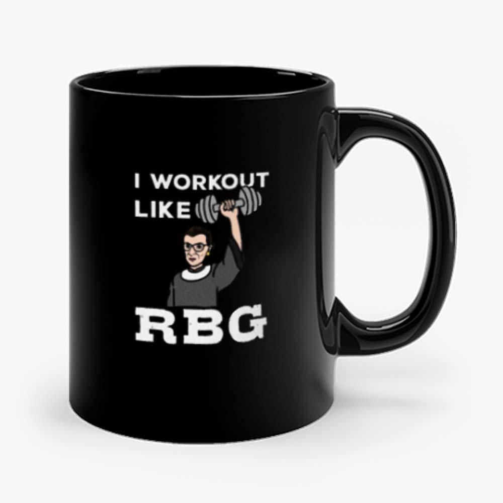 I Workout Like Rbg Mug