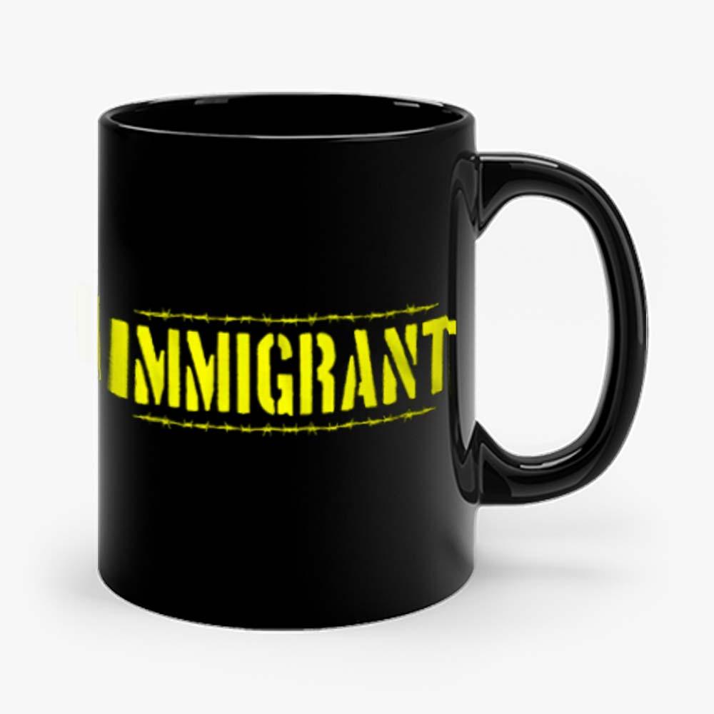 IMMIGRANT Mug