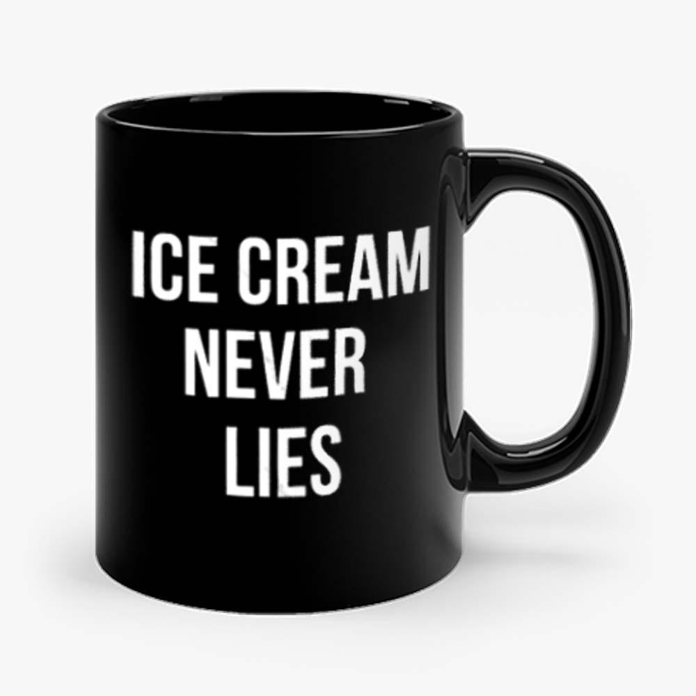 Ice Cream Never Lies Mug