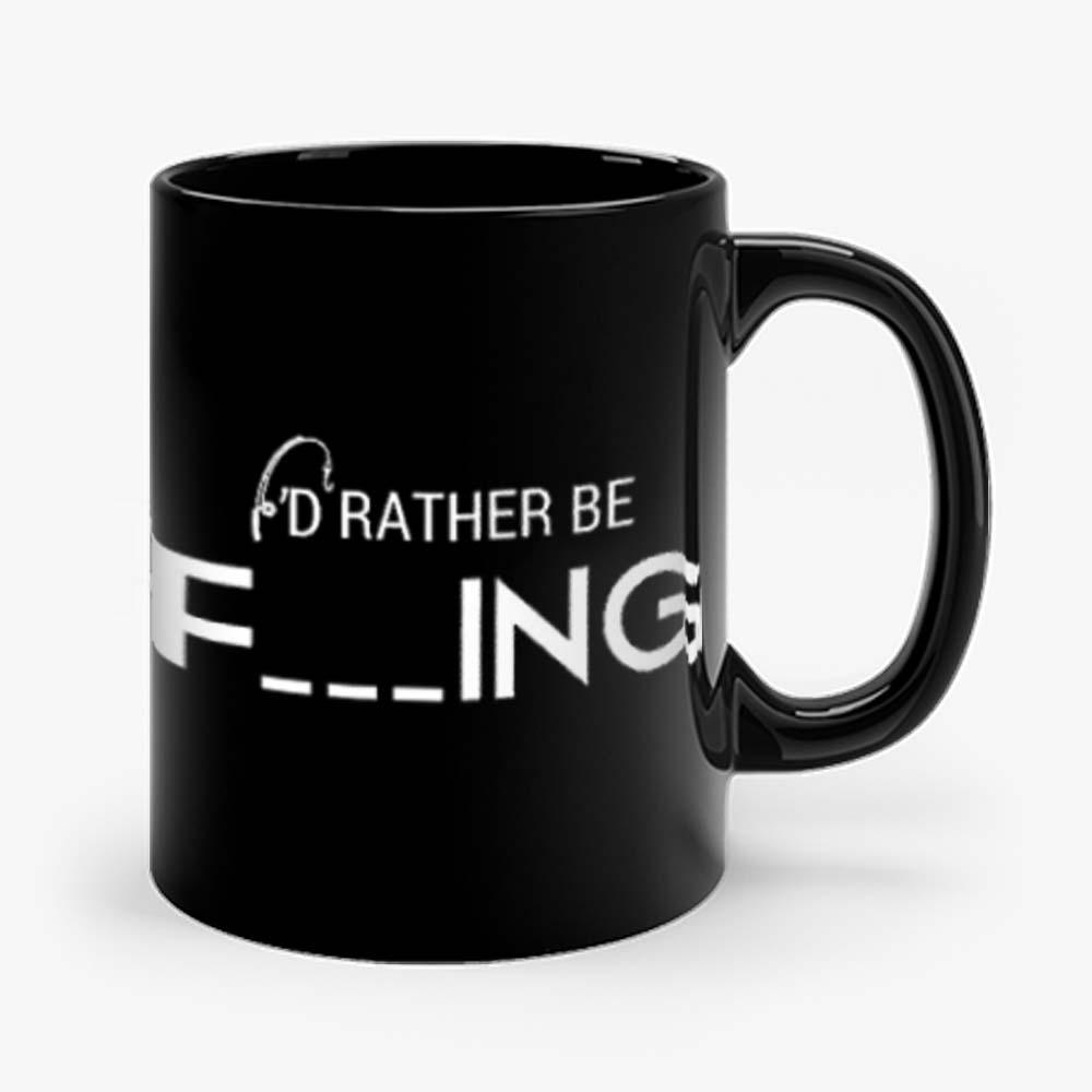 Id Rather Be Fishing Funny Humour Fishing Mug