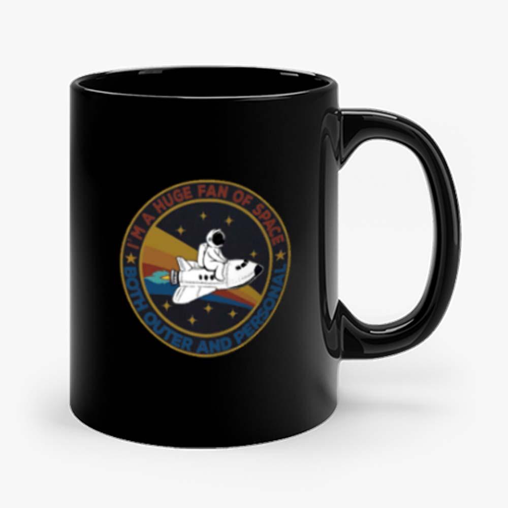 Im A Huge Fan Of Space Mug