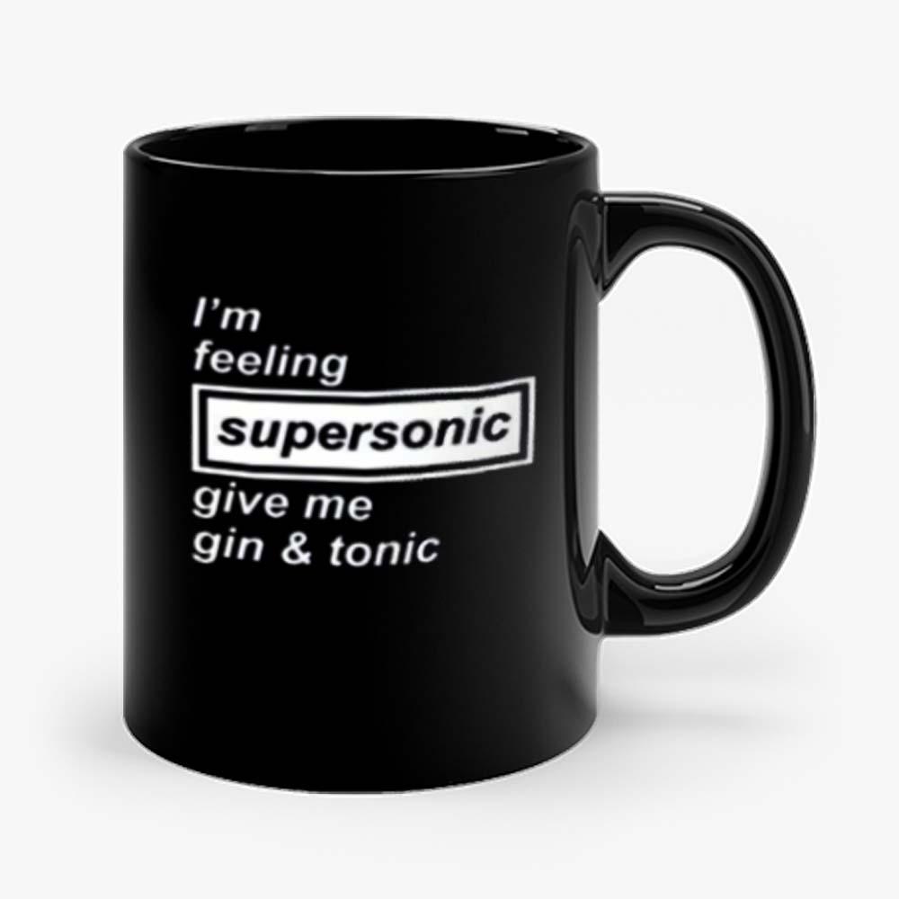 Im Feeling Supersonic Mug