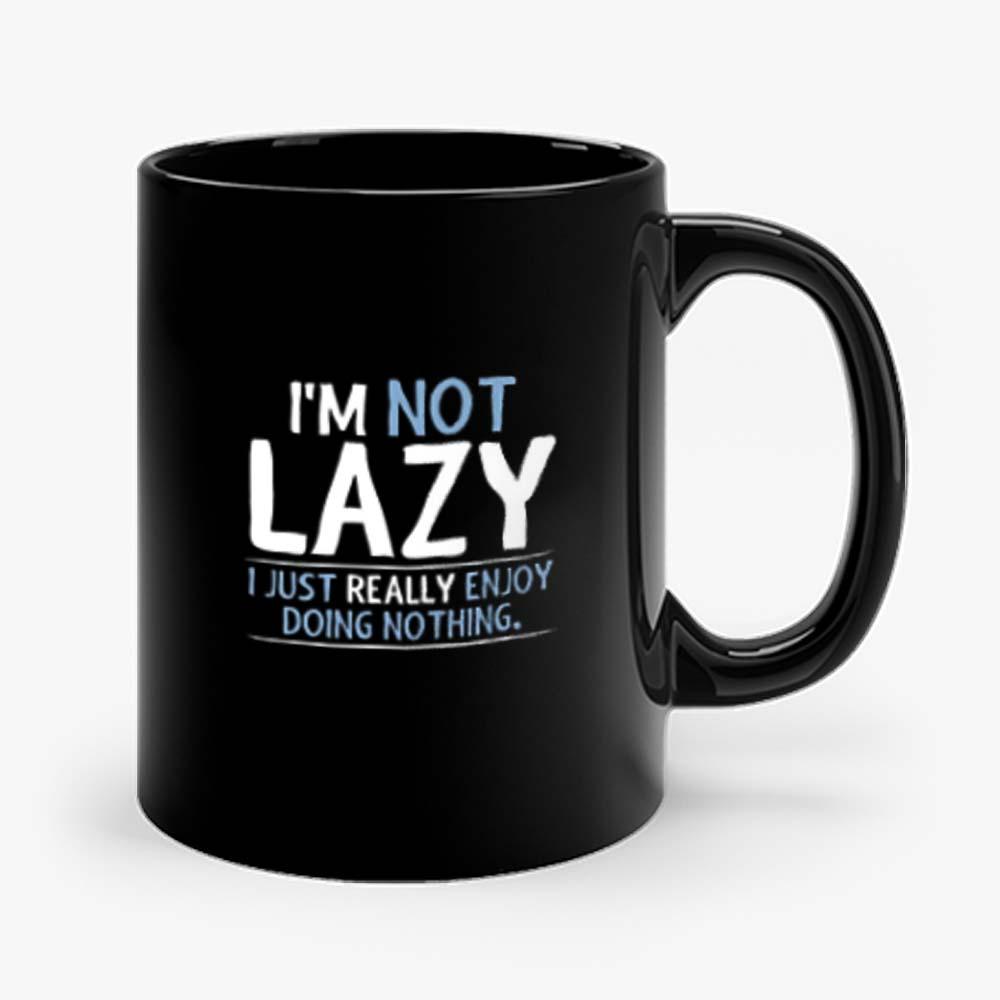 Im Not Lazy Mug