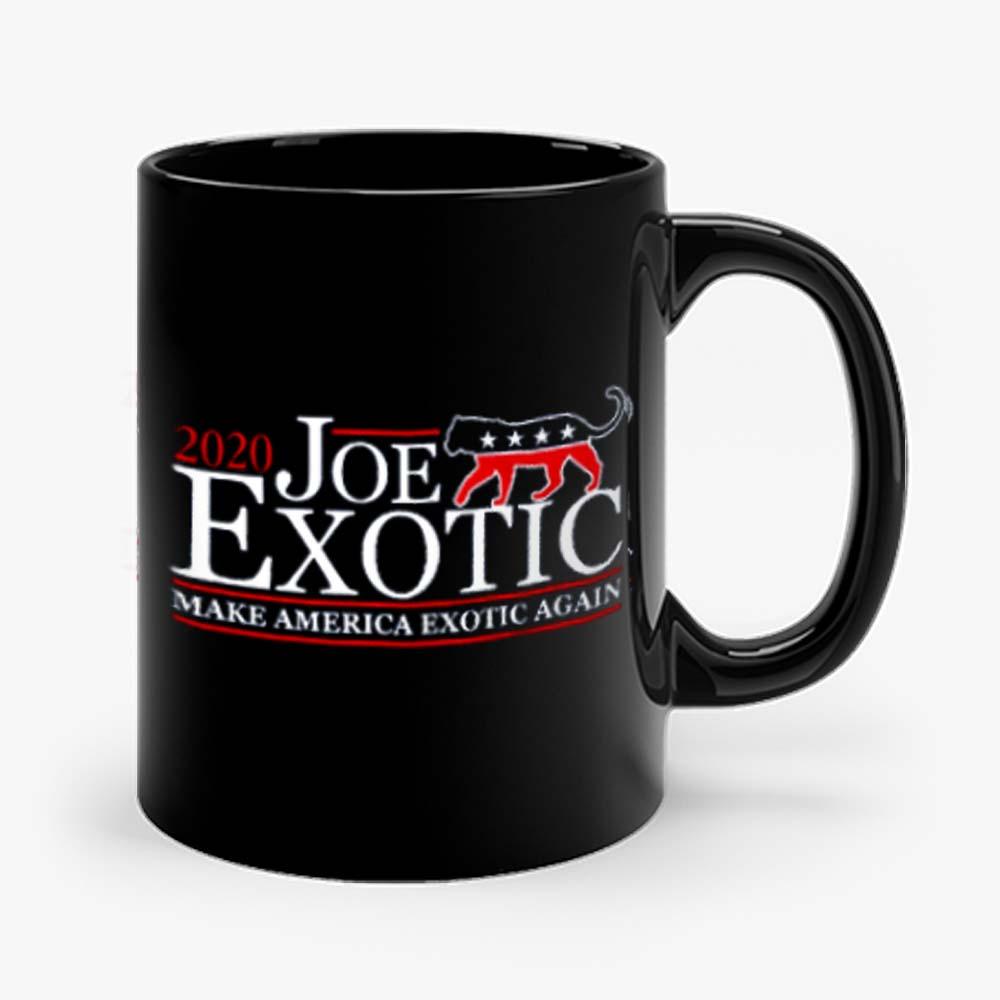 Joe Exotic for President Make America Exotic Again Tiger King Mug