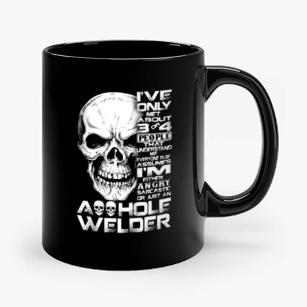 Just An Asshole Welder Mug