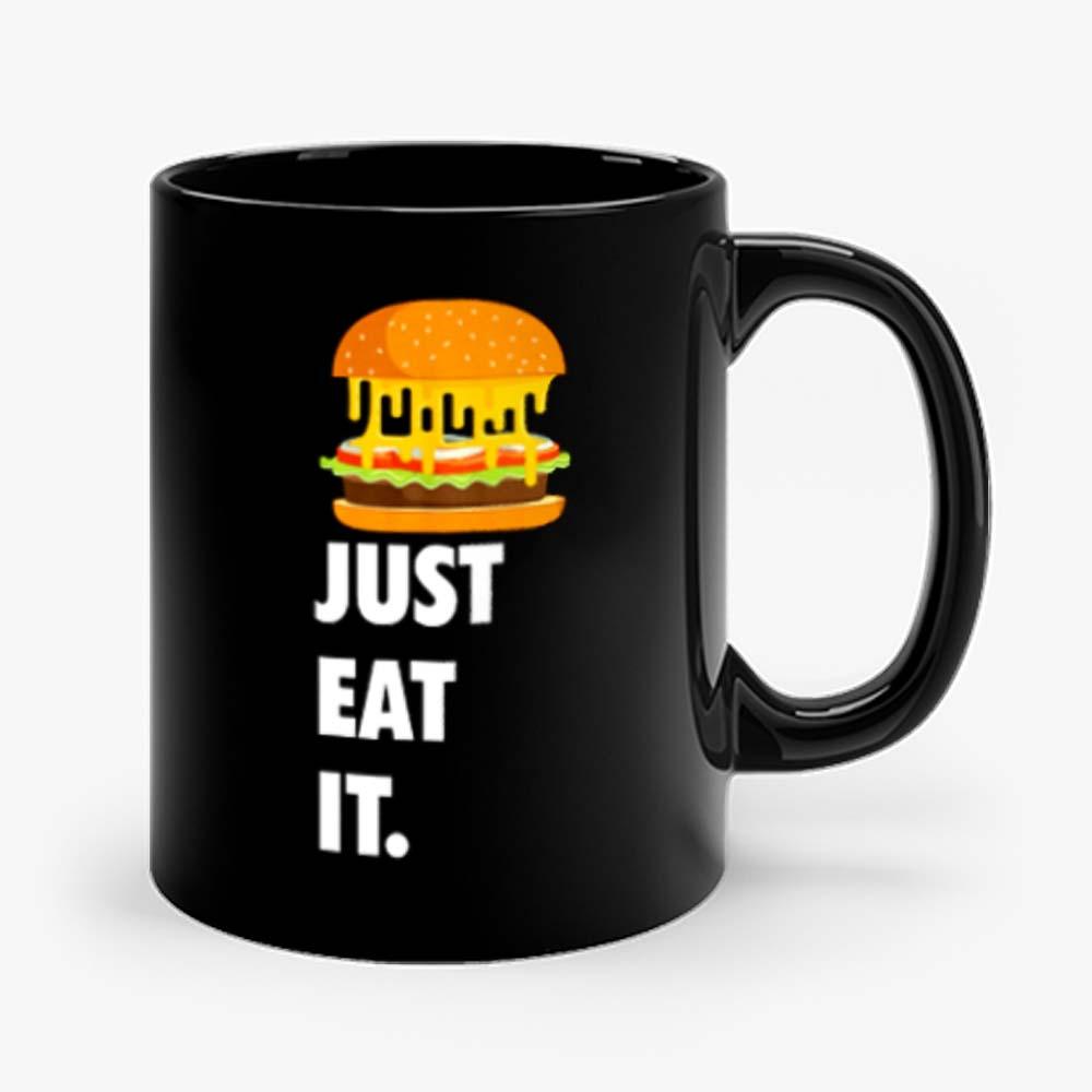 Just Eat It Burger Lover Mug