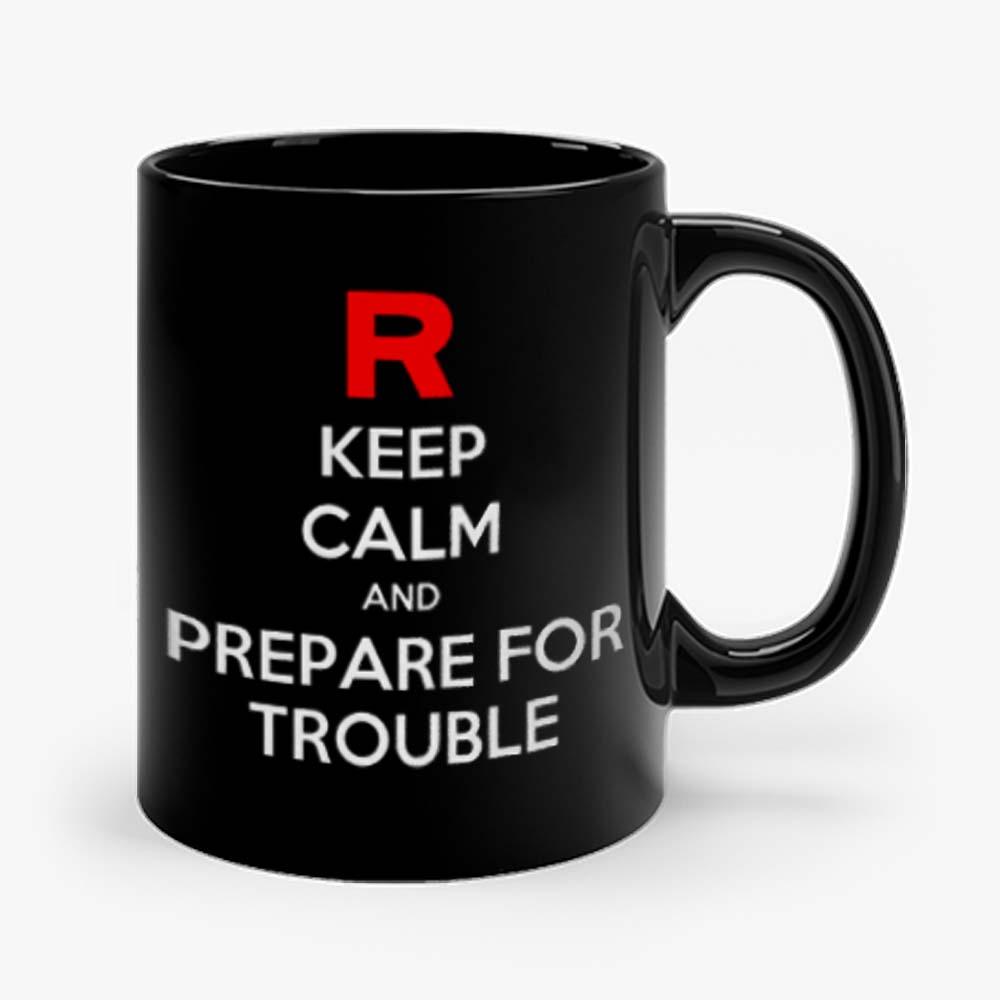 Keep Calm and Prepare For Trouble LADY FIT Pokemon Go Nintendo Mug
