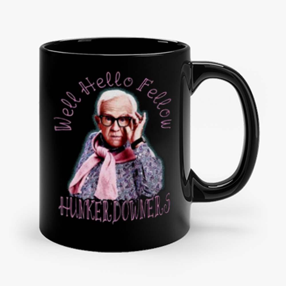 Leslie Jordan Hello Fellow Hunkerdowners Mug