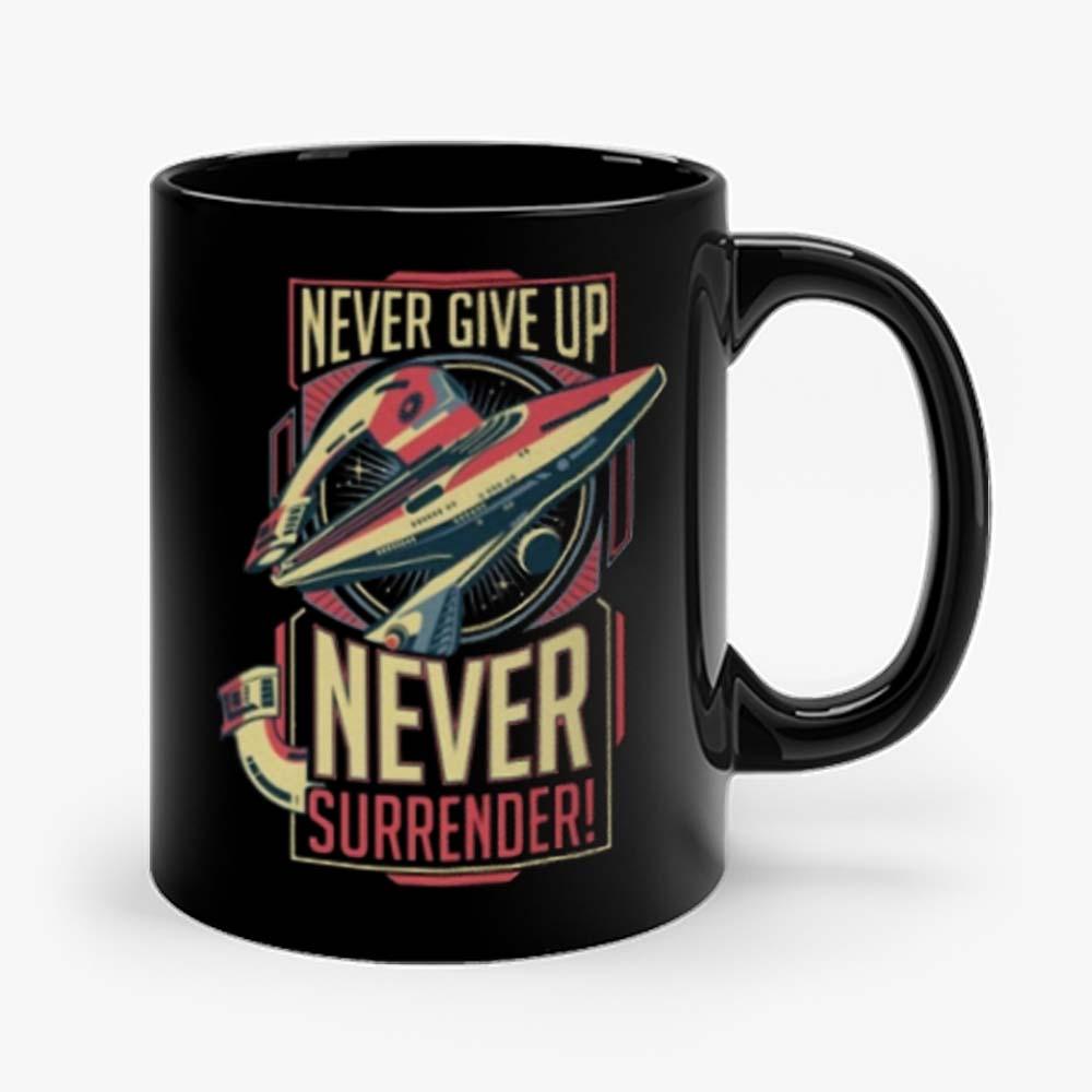 Never Give Up Never Surrender Mug