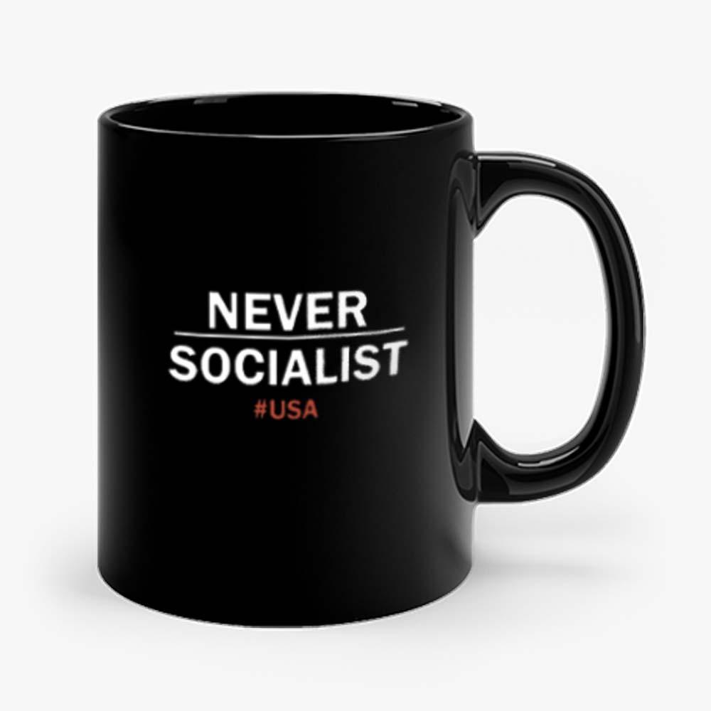 Never Socialist Anti Socialism Mug
