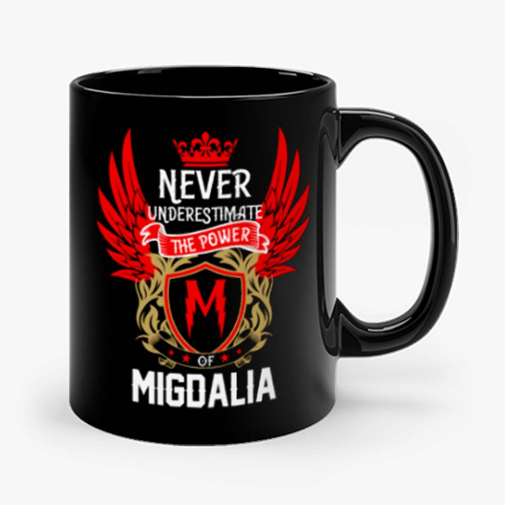 Never Underestimate The Power Migdalia Mug