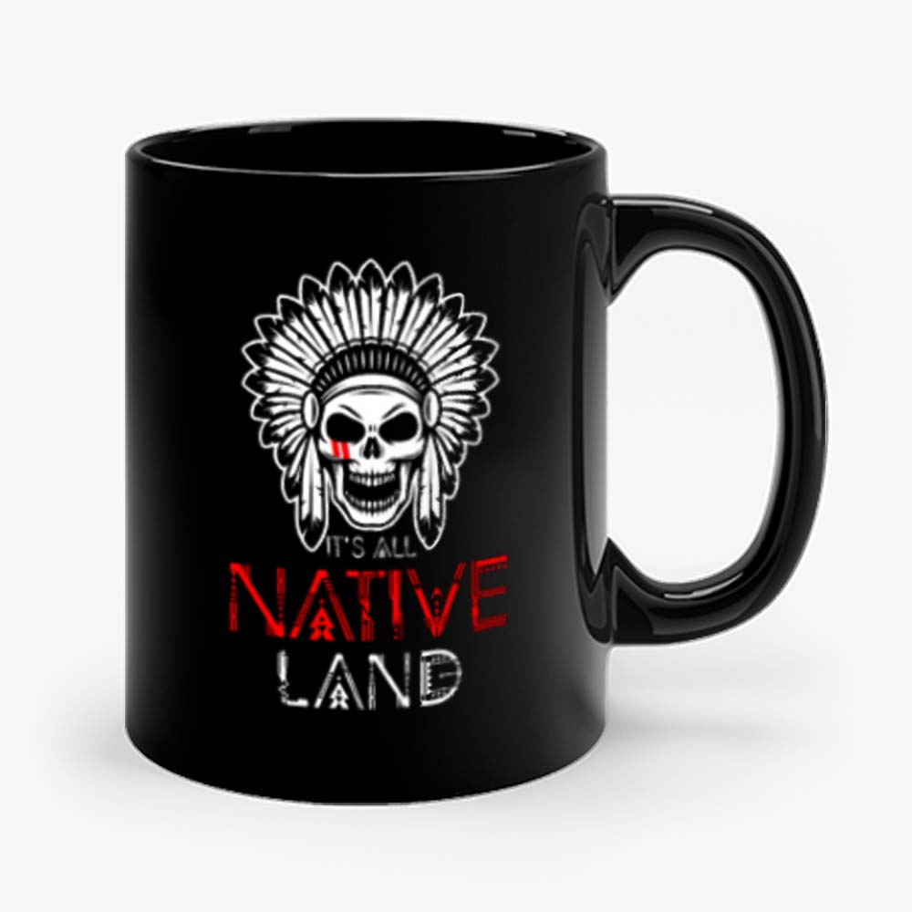 No One is Illegal on Stolen Land Native American Mug