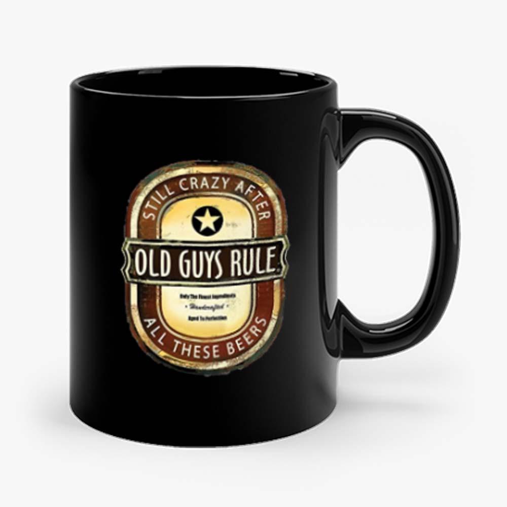 Old Guys Rule Crazy Beer Mug