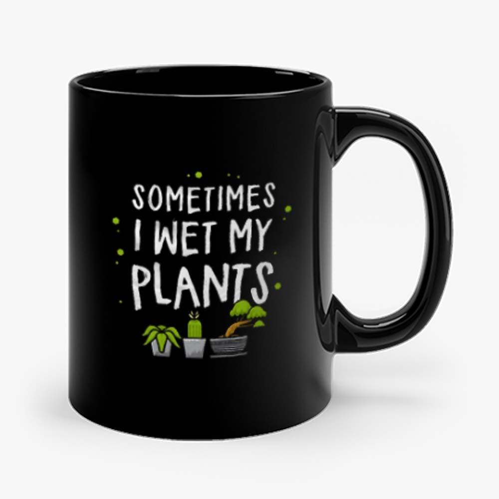 Wet my plants Mug