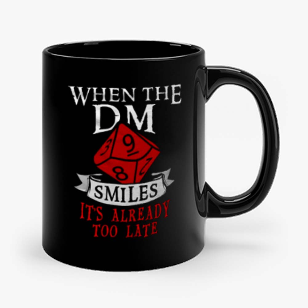 When The Dungeon Master Smiles Mug