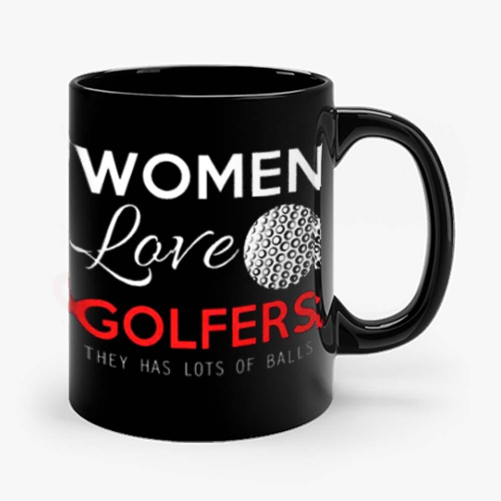 Women Love Golfers Funny Golf Lover Mug