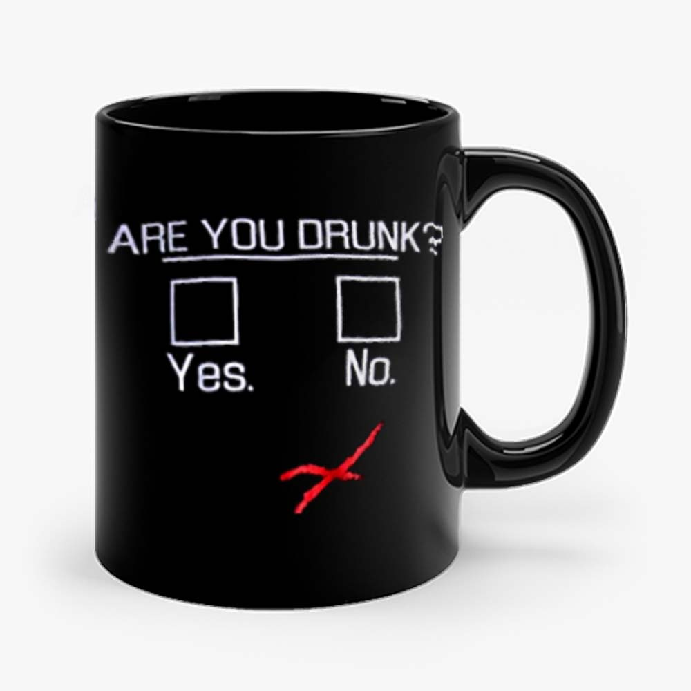 You Drunk Funny Question Beer Drinking Mug