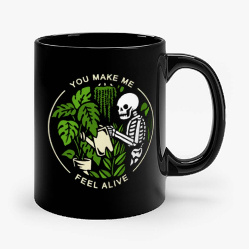 You make me feel alive Mug