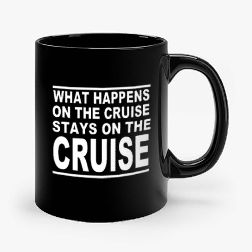 cruise what happens on the cruise Mug