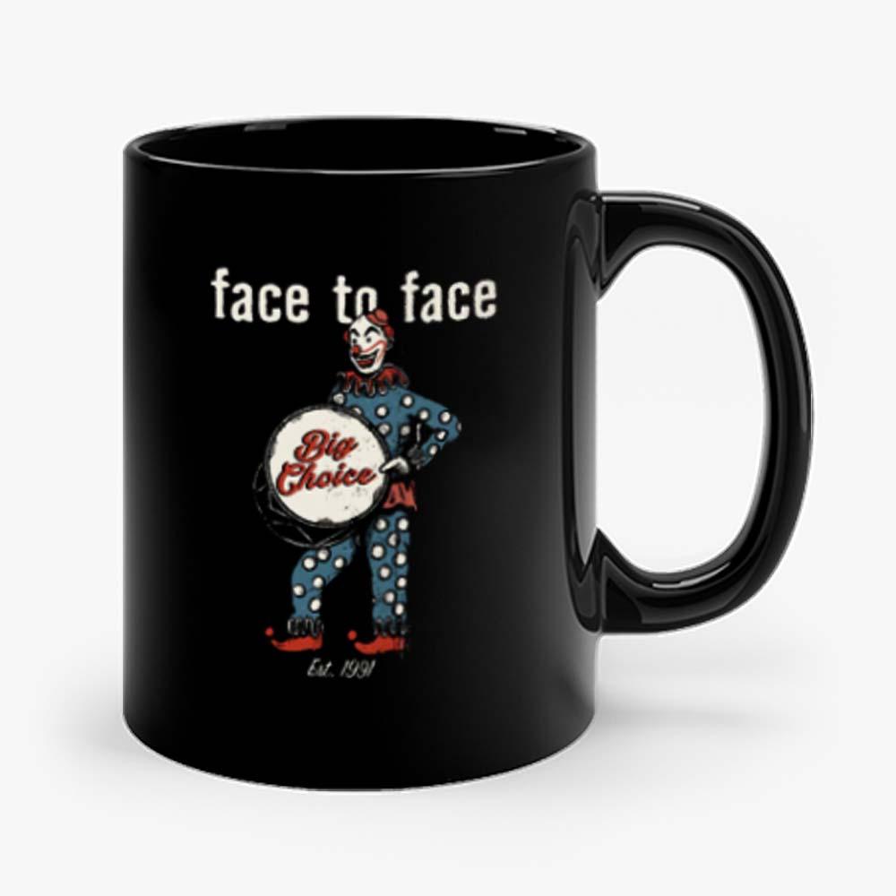 face to face bigchoice est 1991 Mug