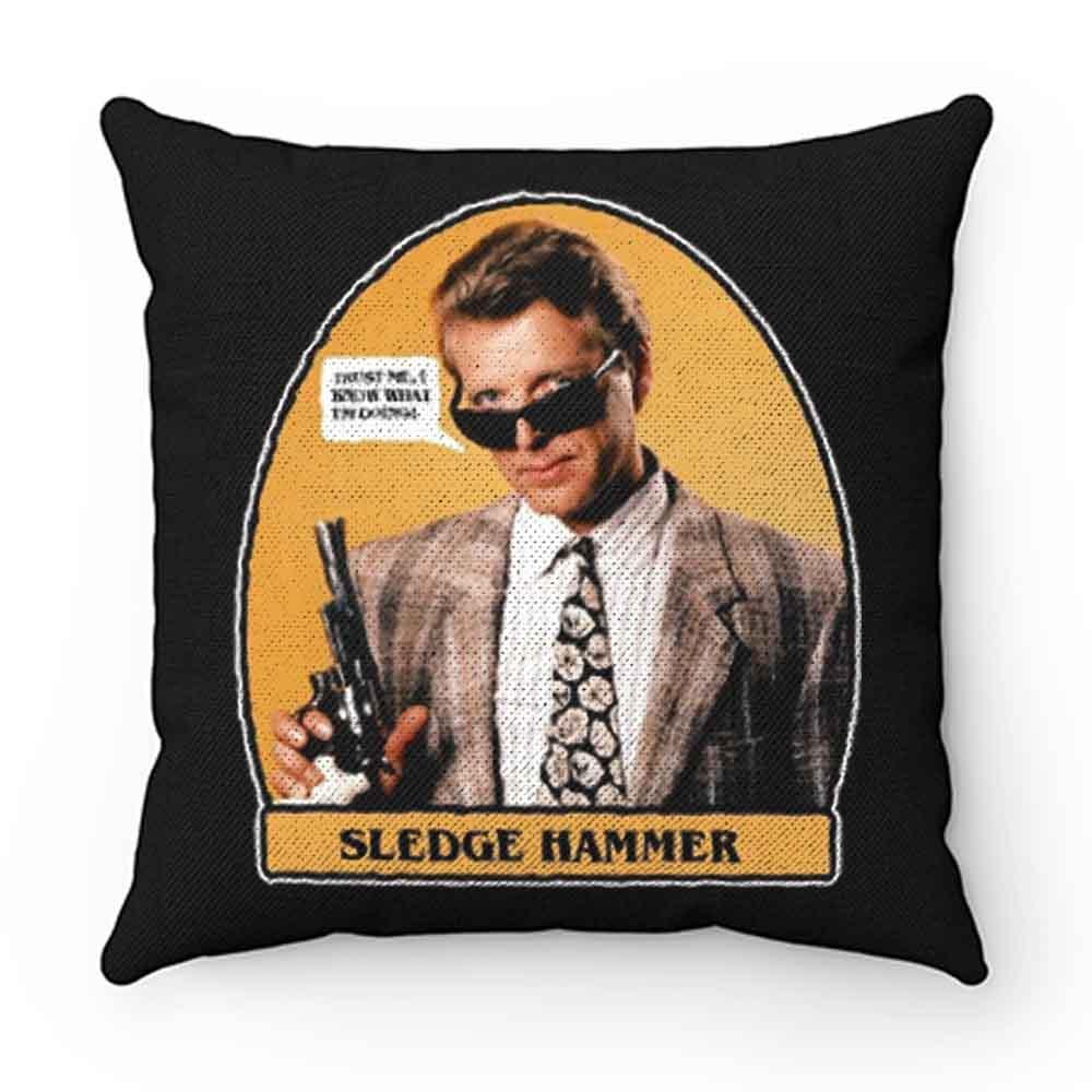 0s TV Classic Sledge Hammer Trust Me Pillow Case Cover