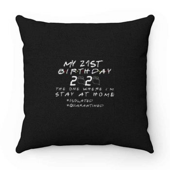 21st Birthday 2020 Funny Isolation Party Slogan Pillow Case Cover