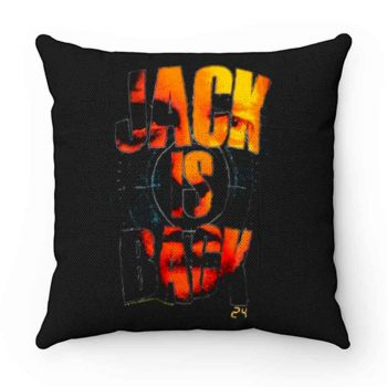 24 Jack Is Back Pillow Case Cover