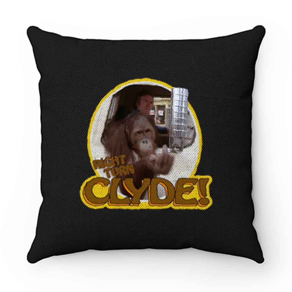 70s Eastwood Classic Every Which Way But Loose Right Turn Clyde Pillow Case Cover