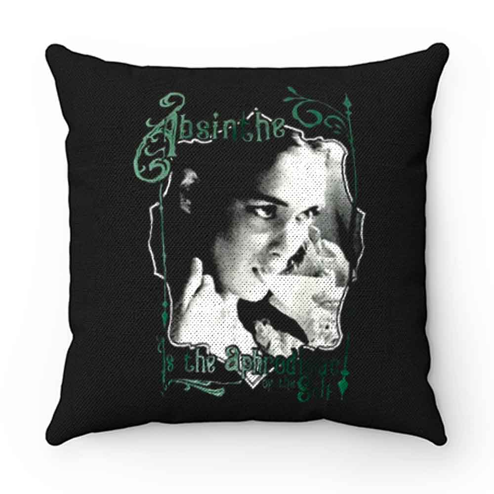 Absinthe is the Aphrodisiac of the Self Pillow Case Cover