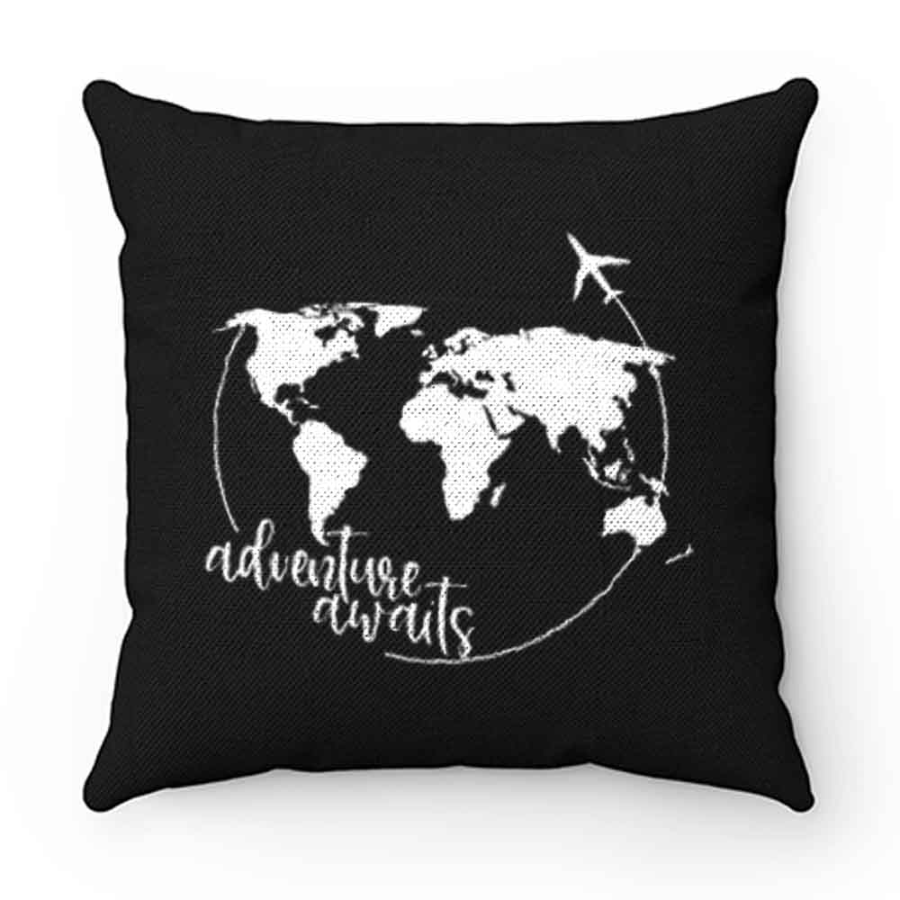 Adventure Awaits Love Explore Pillow Case Cover