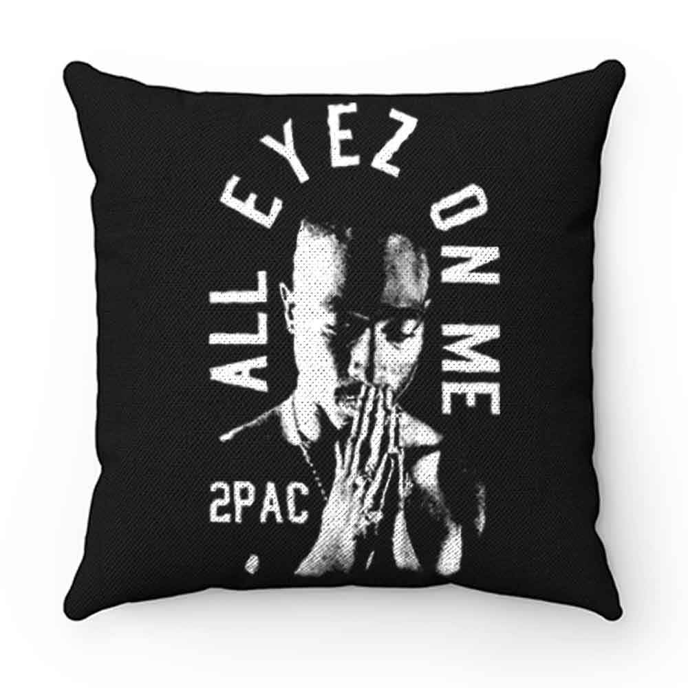 All Eyez On Me 2Pac Thug Life Pillow Case Cover