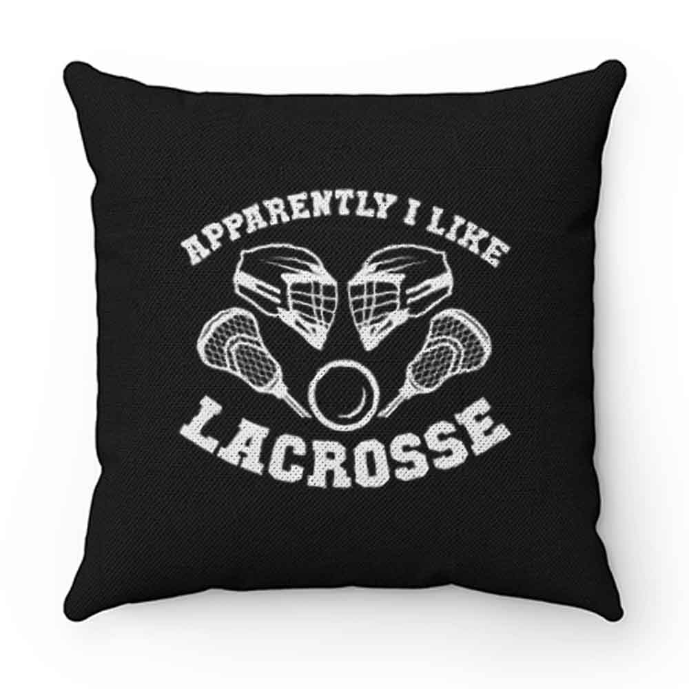 Apparantely I like Lacrosse Pillow Case Cover