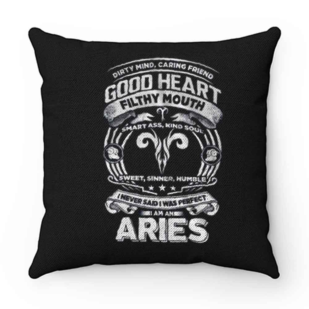 Aries Good Heart Filthy Mount Pillow Case Cover