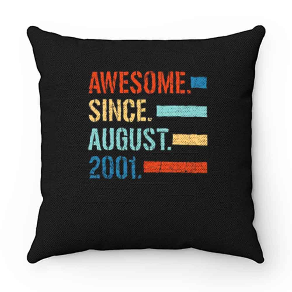 Awesome Since August 2001 Pillow Case Cover