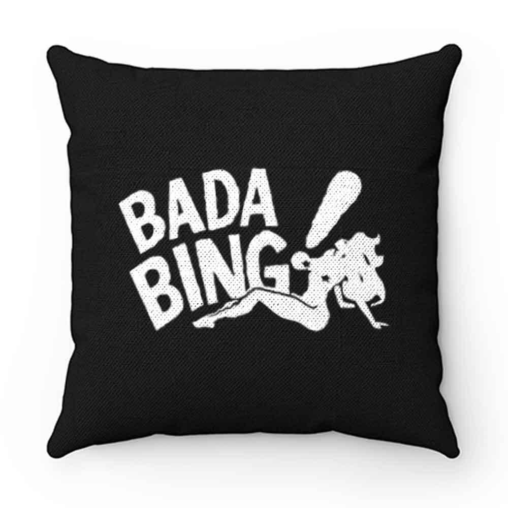 Bada Bing Strip Club Pillow Case Cover