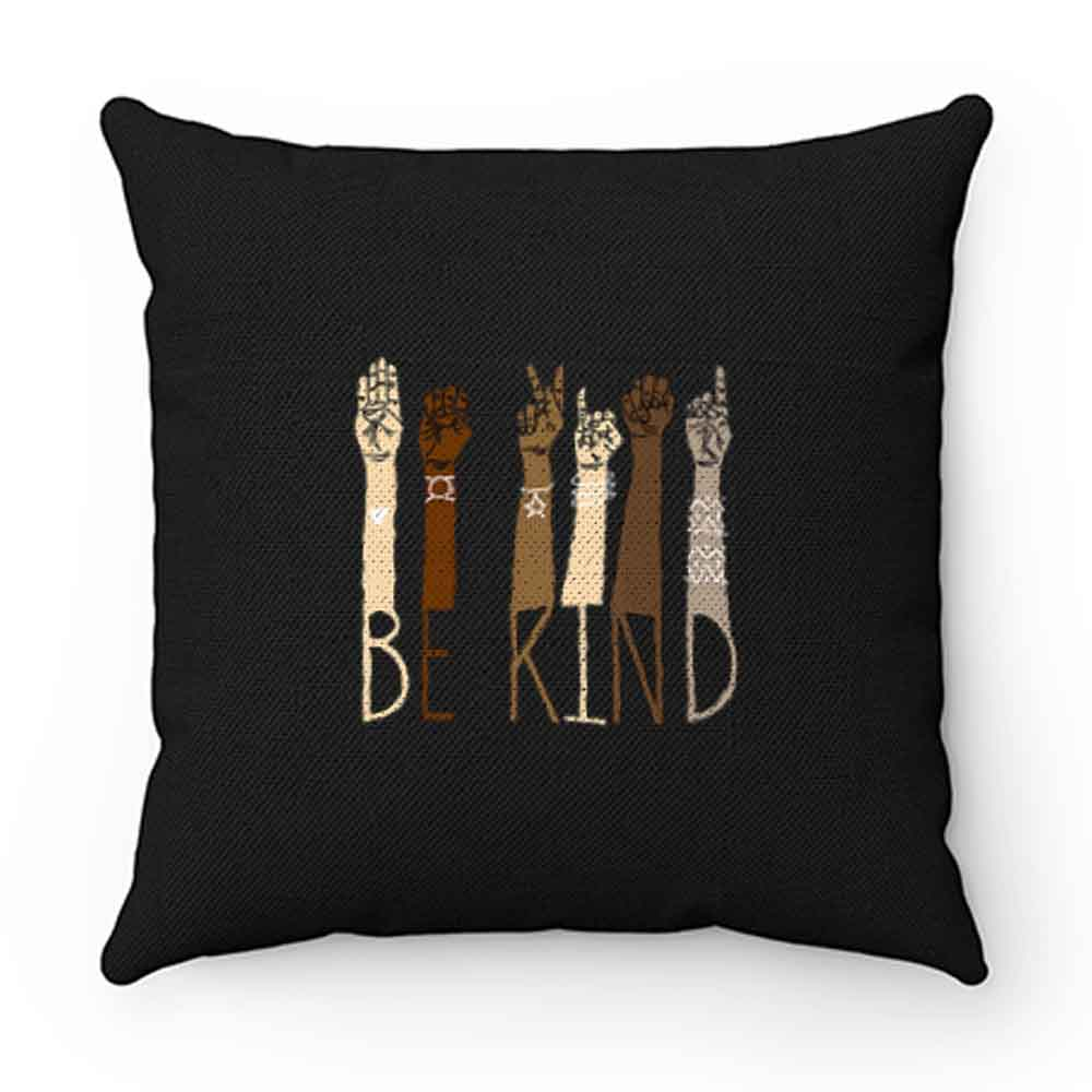 Be Kind Hand Art Pillow Case Cover