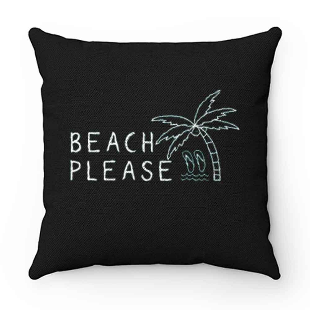 Beach Please Quarantined Summer Pillow Case Cover