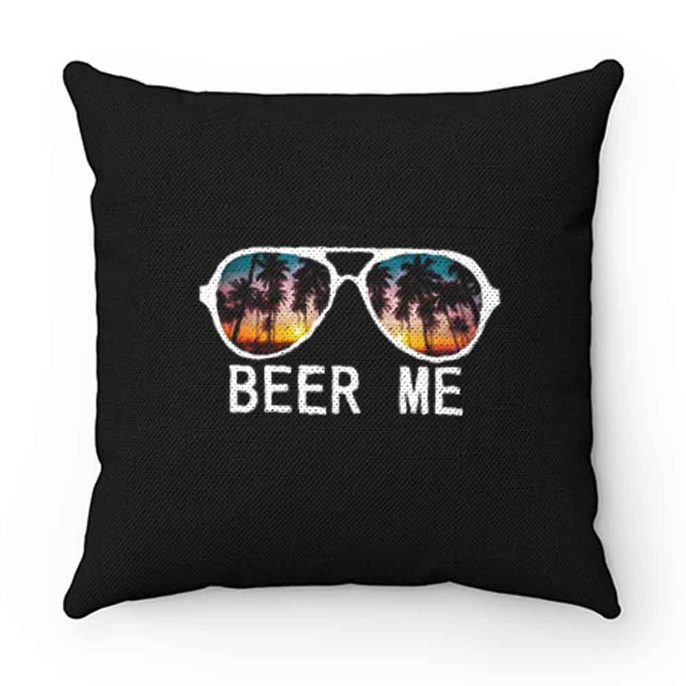 Beer Me Sunset Pillow Case Cover