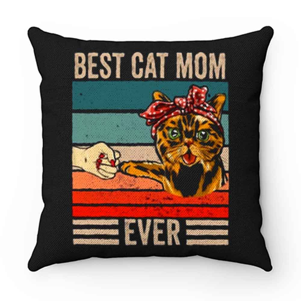 Best Cat Mom Ever Pillow Case Cover