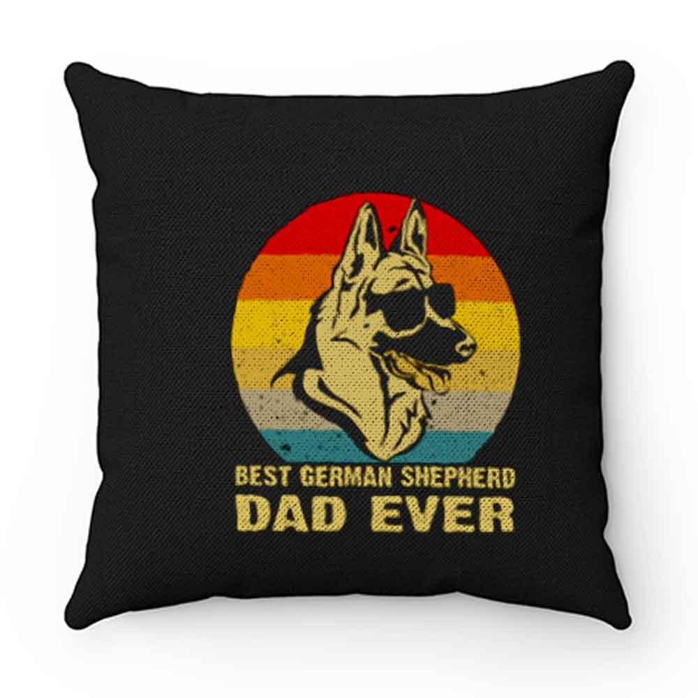 Best German Shepherd Dad Ever Pillow Case Cover