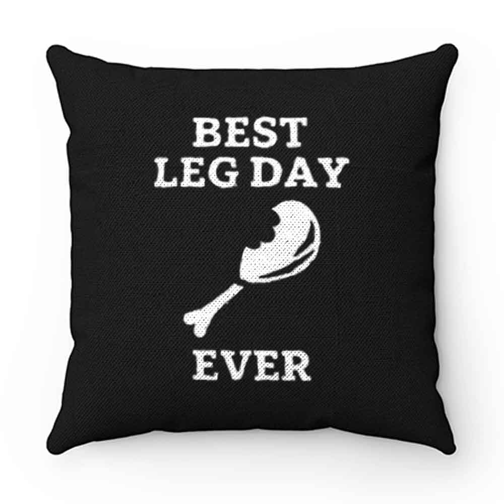 Best Leg Day Ever Pillow Case Cover