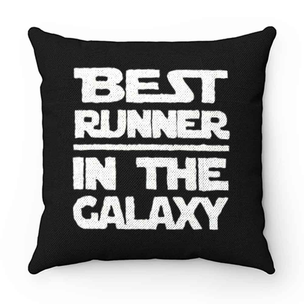 Best Runner In The Galaxy Pillow Case Cover
