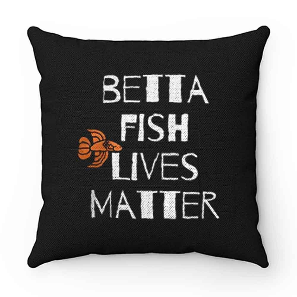 Betta Fish Lives Matter Pillow Case Cover