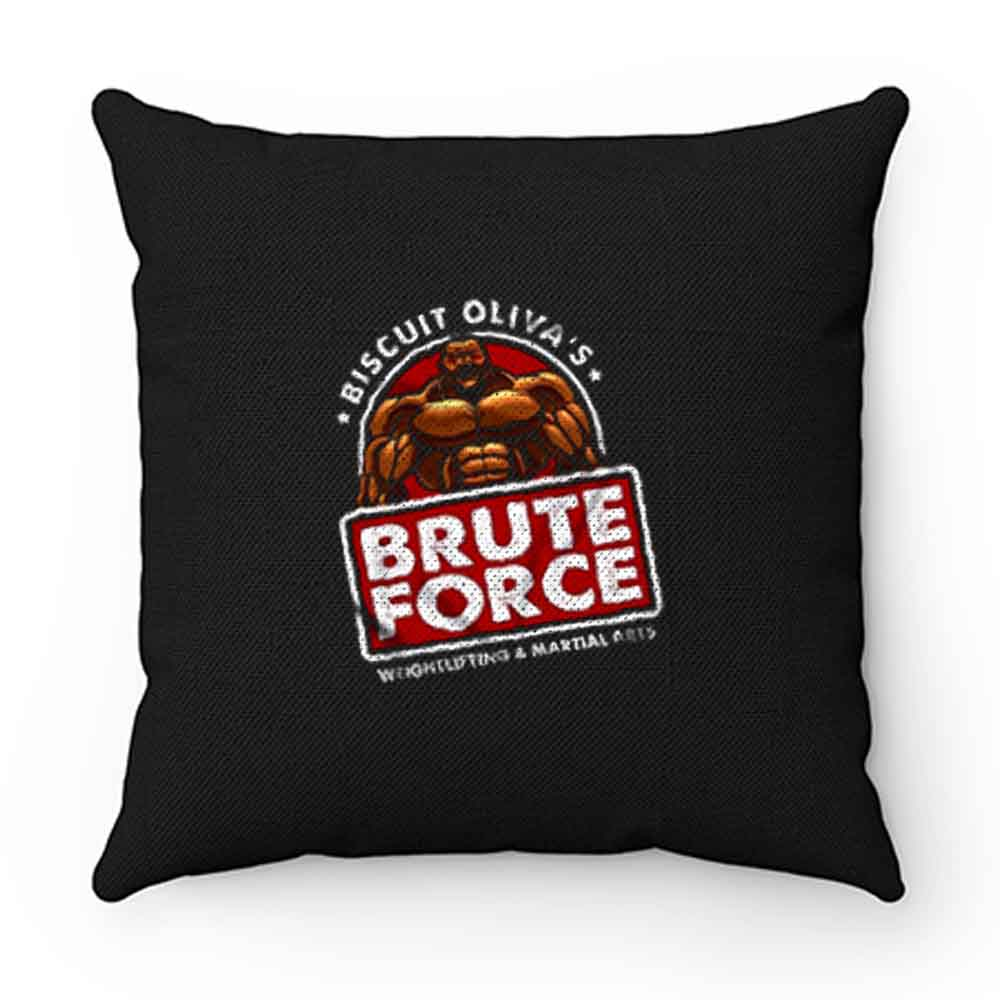 Biscuit Olivas Brute Force Pillow Case Cover
