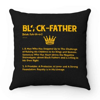 Black Father Definition Black Lives Matter Pillow Case Cover