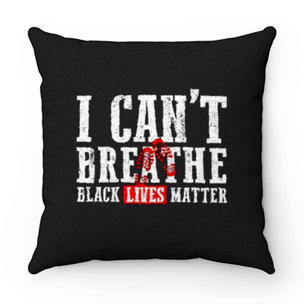 Black Lives Matter I Cant Breathe Footprints Pillow Case Cover