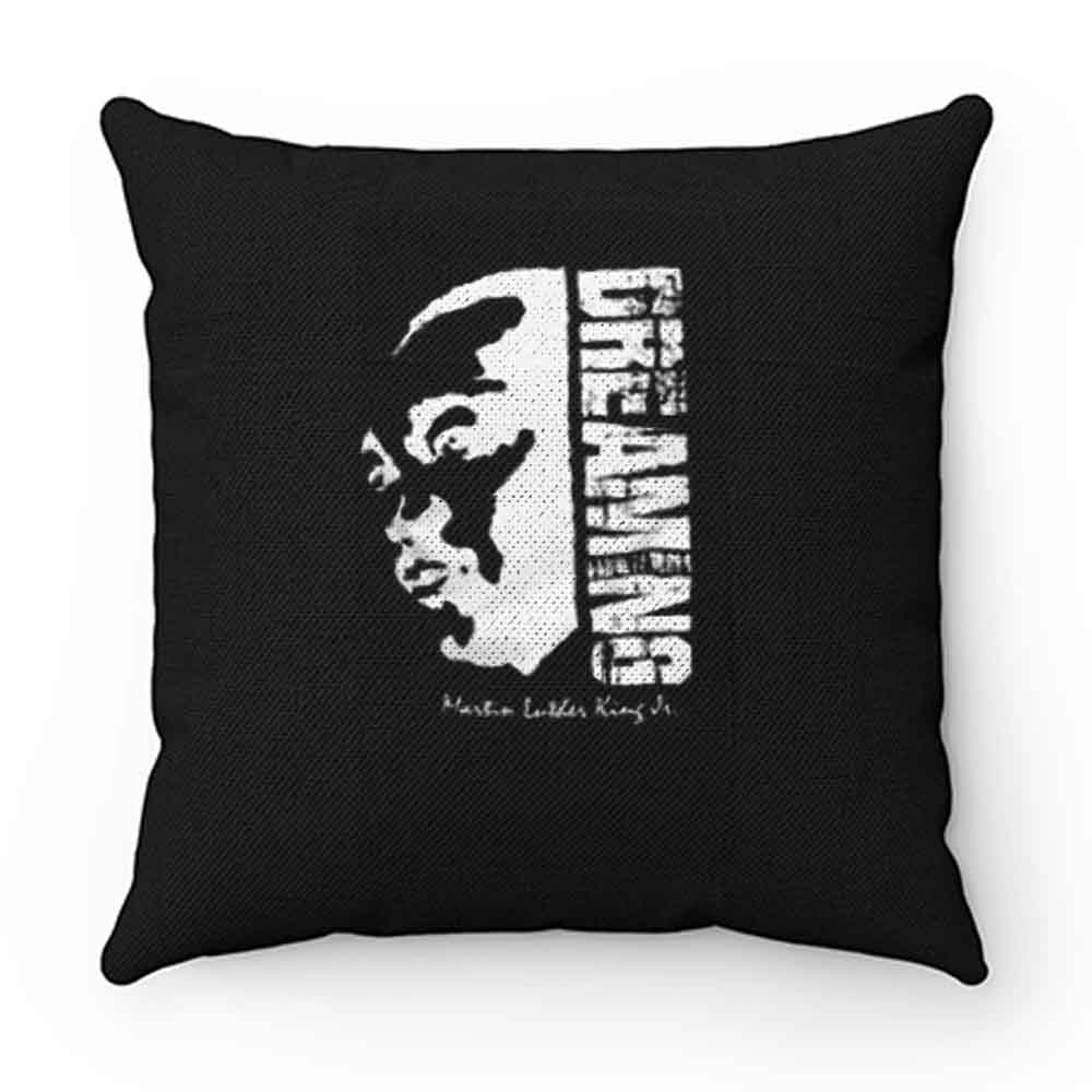 Black Pride Black History Month Dreaming Martin Luther King Jr Pillow Case Cover
