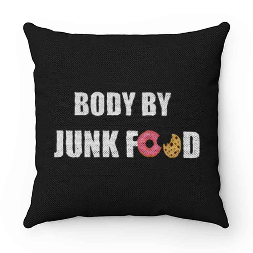 Body By Junkfood Pillow Case Cover