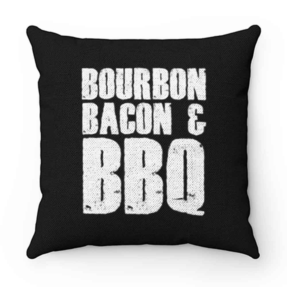 Bourbon Bacon And BBQ Pillow Case Cover